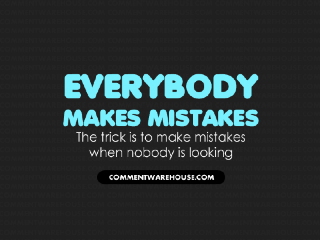 Meaning Of Everybody Makes Mistakes
